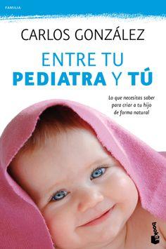«Entre tu pediatra y tú»