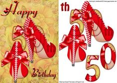 - for those that love shoes to celebrate your Happy 60th Birthday, 3d Sheets, Ladies Accessories, Arts And Crafts, Paper Crafts, 3d Cards, Card Designs, Party Printables, Cards
