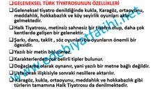 Geleneksel Türk Halk Tiyatrosu özellikleri maddeler halinde...   edebiyat fatihi