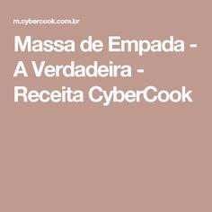 Massa de Empada - A Verdadeira - Receita CyberCook