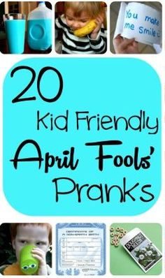 20 Fun April Fools Day Pranks that kids can do