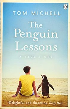 EPub The Penguin Lessons Author Tom Michell Got Books, Book Club Books, Books To Read, Best Travel Books, Teaching Positions, Free Reading, Ebook Pdf, Free Ebooks, Reading Online
