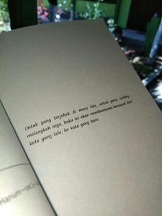 Rintik sedu Book Quotes, Me Quotes, Qoutes, Quotes Galau, Reminder Quotes, Caption Quotes, Quotes Indonesia, Wallpaper Quotes, My Books
