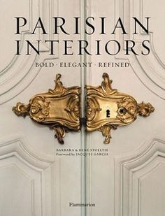 The spectacular Paris mansion belonging to Grammy-winning musician and producer Lenny Kravitz is featured in two luxurious new design books on the best of Parisian décor. Parisian Interiors: Bold, Elegant, Refined by Barbara Stoetie with photos by Random House, Interior Design Books, Book Design, Interior Ideas, Paris Apartments, Parisian Chic, Parisian Decor, Parisian Apartment, French Apartment