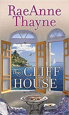 Three women—two sisters and their aunt—and the cliff house on the northern California coast that served as a beacon to them all...