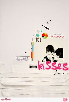 101 Kisses (via Bloglovin.com ) #scrapbook