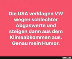 Die USA verklagen VW wegen schlechter Abgaswerte.. Mehr interessante Dinge und Sprüche bekommst du auf Interessante-Dinge.de