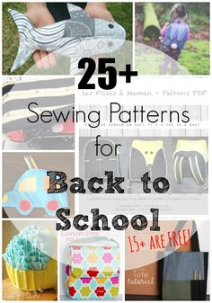 25+ School Supply Sewing Patterns including 15+ FREE ones