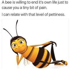 would love to be a bee just for a day lol