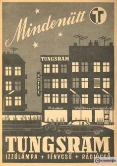 Tungsram poster Retro Advertising, Vintage Advertisements, Vintage Ads, Vintage Posters, Vintage Photos, Restaurant Pictures, Retro Pop, Old Ads, Graphic Design Posters