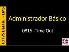 Totvs - Datasul - Treinamento Online (Gratuito): 0815 - EMS - Administrador Básico - Time Out