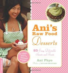 Ani's Raw Food Desserts: 85 Easy, Delectable Sweets and Treats by Ani Phyo,http://www.amazon.com/dp/0738213063/ref=cm_sw_r_pi_dp_plGAsb00W1S0KBVN