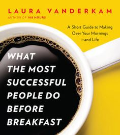 What the Most Successful People Do Before Breakfast | http://paperloveanddreams.com/book/533636103/what-the-most-successful-people-do-before-breakfast | Mornings are a madcap time for many of us. We wake up in a haze�often after hitting snooze a few times. Then we rush around to get ready and out the door so we can officially start the day. Before we know it, hours have slipped by without us accomplishing anything beyond downing a cup of coffee, dashing off a few emails, and dishing with…