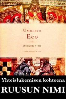 Helmikuun yhteislukemisoperaatio: Umberto Econ Ruusun nimi