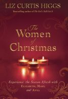 The Women of Christmas: Experience the Season Afresh with Elizabeth, Mary, and Anna by Liz Curtis Higgs. Liz has done a masterful job of introducing the women of Christ's birth, bringing them to life and demonstrating the glory and wonder of God! Christmas Books, A Christmas Story, Christmas Cartoons, Christmas Blessings, Christmas Traditions, Christmas Ideas, Merry Christmas, Xmas, Liz Curtis Higgs