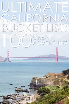 100 great adventures that will help you to make the most out of your time in California. via /cathroughmylens/ #californiatravel