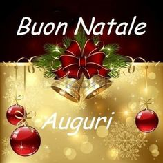 Buone Feste 6977 Christmas Wishes, Christmas And New Year, Christmas Bulbs, Merry Christmas, Holiday Decor, Italian Quotes, Emoticon, Wallpaper, Link