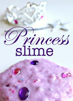 Princess slime - who says a princess can't adore slime? Great sensory play for kids.