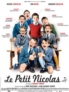 Le Petit Nicolas is a 2009 French film directed by Laurent Tirard based on a series of children's books by René Goscinny. - i love this movie! French Teaching Resources, Teaching French, Ap French, Learn French, Francois Xavier, Teacher Page, French Education, French Movies, French Classroom