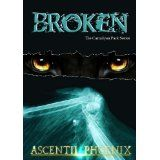 Broken (The Carnelyan Pack Series (Book 1)) (Kindle Edition)By Ascentii Phoenix