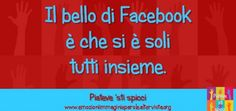 Il bello di Facebook…