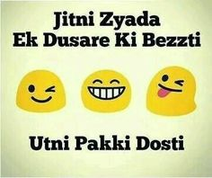 Hahahah ma tu or bhi karo gi ab baizati kaminee kutteeee saleeeee Besties Quotes, Best Friend Quotes Funny, Funny Attitude Quotes, Cute Funny Quotes, Funny Thoughts, Bffs, Bestfriends, Real Friendship Quotes, Happy Friendship