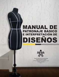 Patronaje Manual Tgo en Diseu00f1o Para La Industria de la moda Garzon - Huila