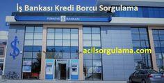 http://www.acilsorgulama.com/2017/01/is-bankasi-kredi-borcu-sorgulama.html