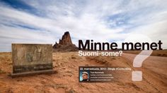 Minne menet Suomi-some? - Dingle #ContentDay 22.11.2013