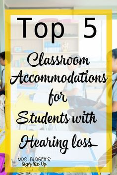 Top Ten Everyday Living Insurance Plan Misconceptions Top 5 Classroom Accommodations For Students With Hearing Loss How To Set Up Your Deaf And Hard Of Hearing Students For Success In The Mainstream Classroom Accommod Accommodation For Students, Hearing Impairment, Deaf Children, Differentiated Instruction, Instructional Strategies, Student Teaching, Teaching Tools, Special Education Teacher, Classroom