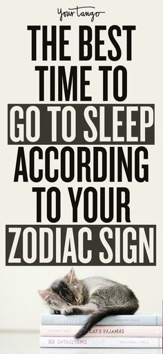 The Best Time To Go To Sleep According To Your Zodiac Sign
