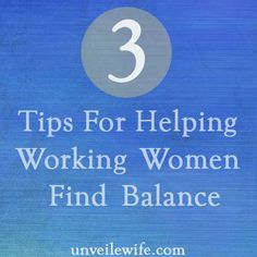The-balancing-act-ways-to-help-working-woman-balance-family-life-part-2/ #marriage #love