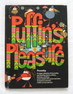 "Kaye Webb and Treld Bicknell (ed.), ""The First Puffin's Pleasure"" (1976) (SOLD) - www.vanishederas.com"