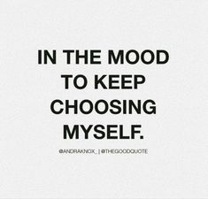 Babe Quotes, Sassy Quotes, Self Love Quotes, Real Quotes, Mood Quotes, Quotes To Live By, Positive Quotes, Happy Words, Wise Words