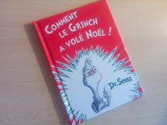 Comment le Grinch a volé Noël : des rimes, de l'humour et une belle morale... encore une merveille du Dr Seuss ! Dixit une fan absolue des livres du Dr Seuss :)