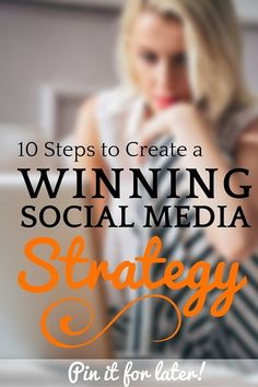 http://www.fruitionnc.com/blog/10-steps-to-creating-a-winning-social-media-strategy