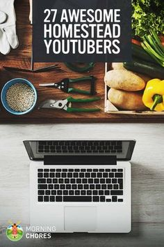 Best YouTube Homesteading Channels