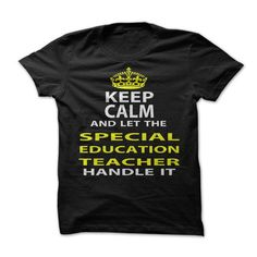 Keep Calm & Let The Special Education Teacher Handle It - #shirt #personalized hoodies. GUARANTEE => https://www.sunfrog.com/Funny/Keep-Calm-Let-The-Special-Education-Teacher-Handle-It.html?id=60505