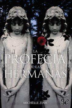 epublibre - La profecía de las hermanas, 1A, trilogía, 245, fantástico, juvenil, terror.
