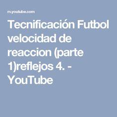 Tecnificación Futbol velocidad de reaccion (parte 1)reflejos 4. - YouTube