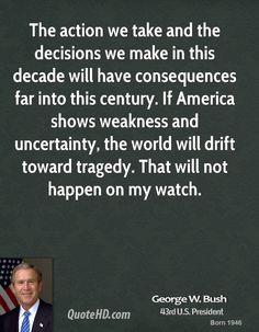 images w quotes  George W. Bush Quotes | Inspiring | Pinterest | Bush quotes ...