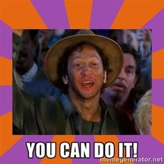 You can do it! | Rob Schneider