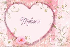 Melissa Name, Love Ecards, Happy Birthday Greeting Card, Online Greeting Cards, Different Fonts, Tapestry, Valentines, Gemini, Frames