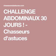 CHALLENGE ABDOMINAUX 30 JOURS ! - Chasseurs d'astuces