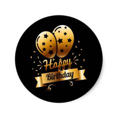Happy Birthday - Black & Gold 1 S Classic Round Sticker - gold gifts golden customize diy Birthday Cake For Father, Happy Birthday Black, Happy Birthday Printable, Happy Birthday Wallpaper, Fathers Day Cake, Happy Birthday Video, Gold Birthday Party, Birthday Tags, Birthday Template