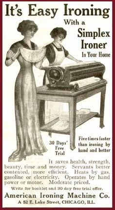 Easy ironing in 1912. American Ironing Machine ad.