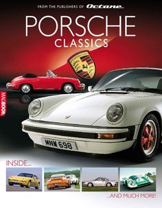 Porsche Classics  Magazine - Buy, Subscribe, Download and Read Porsche Classics on your iPad, iPhone, iPod Touch, Android and on the web only through Magzter