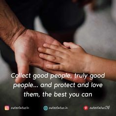 Collect good people truly good people... and protect and love them the best you can #Life #LifeQuotes #LifeStatus #Good #True #Protect #Love Positive Quotes For Life, Good Life Quotes, Positive Thoughts, Cute Statuses, Life Status, This Is Us Quotes, Cute Wallpaper Backgrounds, Successful People, Be Yourself Quotes