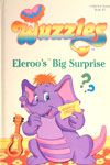 "Hasbro ""Wuzzles"" Eleroo's Big Surprise companion storybook (this came with the Eleroo plush)"