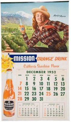 Marilyn Monroe ~ Mission Orange Drink Calendar, 1952.